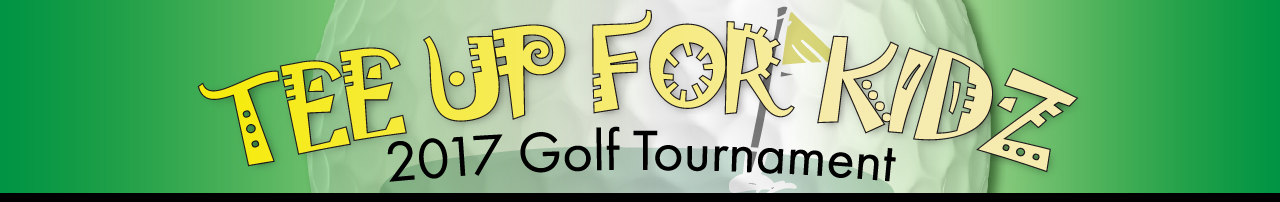 2017 Tee Up For Kidz Golf Tournament